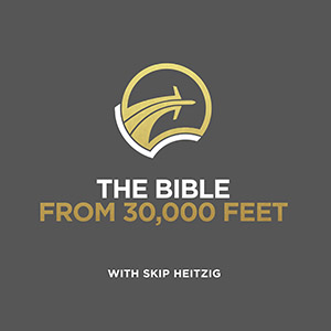 The Bible from 30,000 Feet - 2018